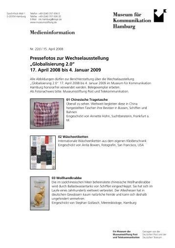 """""""Globalisierung 2.0"""" 17. April 2008 bis 4. Januar 2009"""