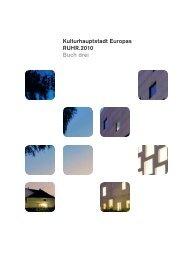 Kulturhauptstadt Europas RUHR.2010 Buch drei