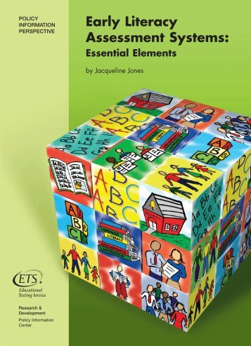 Early Literacy Assessment Systems: Essential Elements - ETS