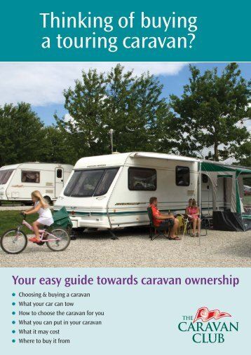 Thinking of buying a touring caravan? - The Caravan Club