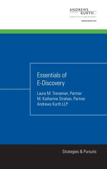 Essentials of E-Discovery (pdf) - Andrews Kurth LLP
