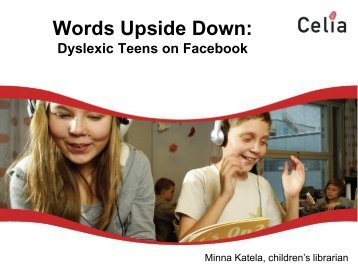Dyslexic Teens on Facebook - IFLA
