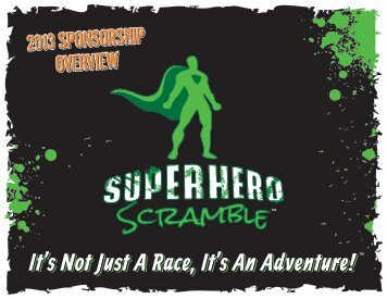 to download our 2013 Sponsorship Overview - Superhero Scramble