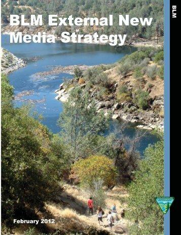 New Media Strategy - Bureau of Land Management