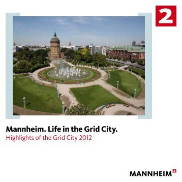 Mannheim. Life in the Grid City. - Tourist Information Mannheim