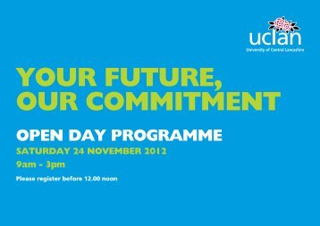 OPEN DAY PROGRAMME - University of Central Lancashire