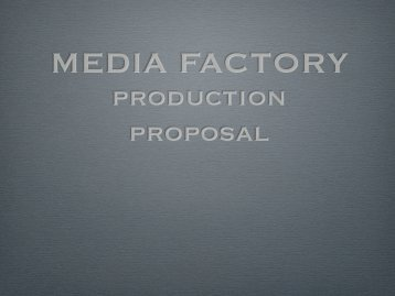 download a PDF version of our presentation - Media Factory
