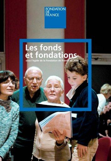 Fonds et fondations en 2010 - Fondation de France