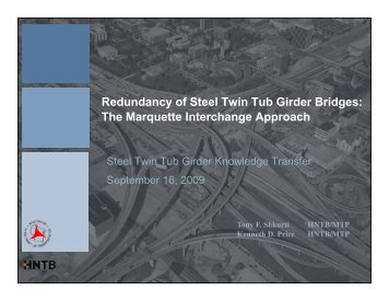 Redundancy of Steel Twin Tub Girder Bridges: The Marquette ...