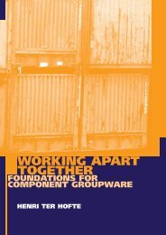 Working Apart Together : Foundations for Component Groupware