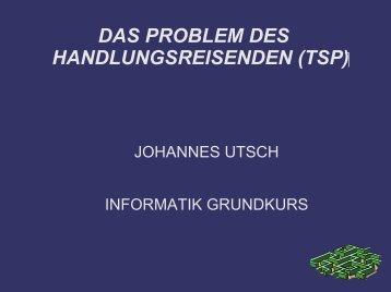 DAS PROBLEM DES HANDLUNGSREISENDEN (TSP)