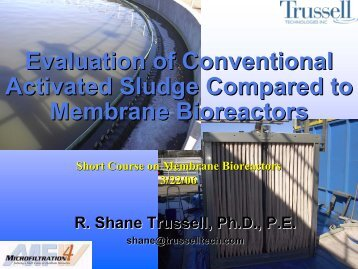 Evaluation of Conventional Activated Sludge Compared - Trussell ...