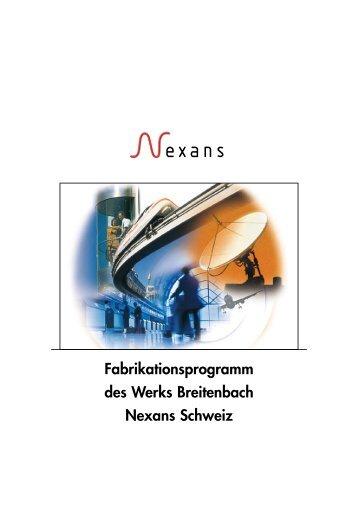 Fabrikationsprogramm, Werk Breitenbach - Nexans
