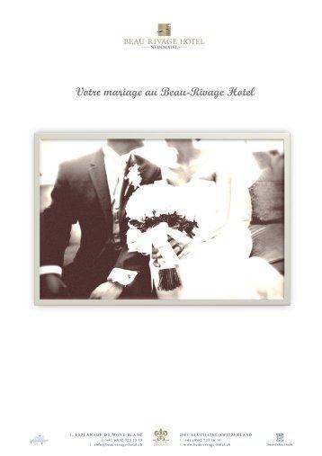Votre mariage au Beau-Rivage Hotel Forfait 2012