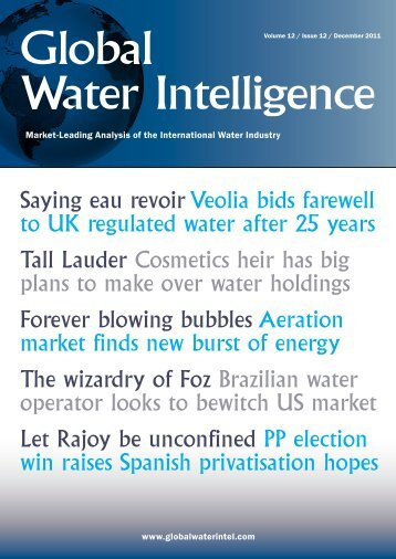 December 2011 issue of GWI - Global Water Intelligence