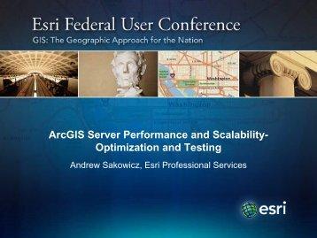 ArcGIS Server Performance and Scalability - Optimization and ... - Esri