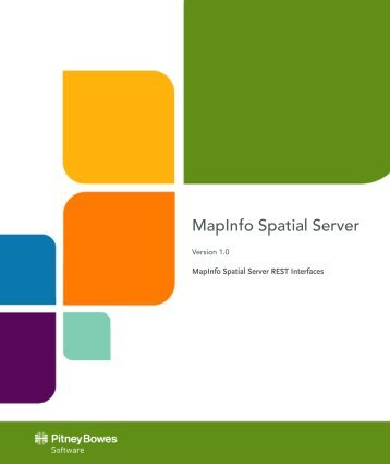 MapInfo Spatial Server REST Interfaces - Product Documentation ...