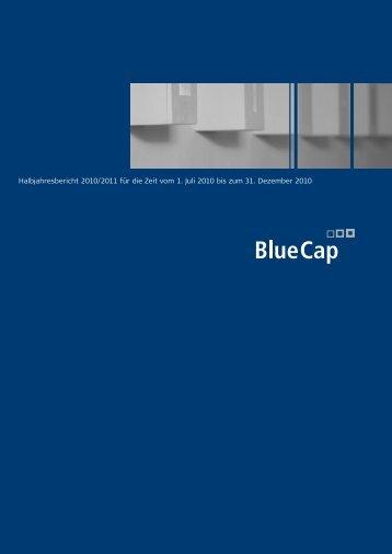 Halbjahresbericht 2010/2011 für die Zeit vom 1. Juli ... - Blue Cap