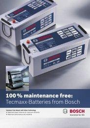 100 % maintenance free: Tecmaxx-Batteries from Bosch