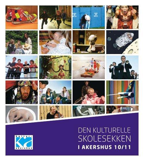 DEN KULTURELLE SKOLESEKK EN - Kultur Akershus