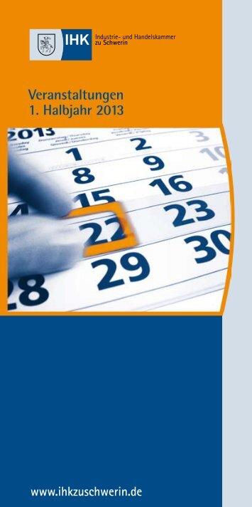 Veranstaltungen . Halbjahr 201 1 3 - IHK Schwerin