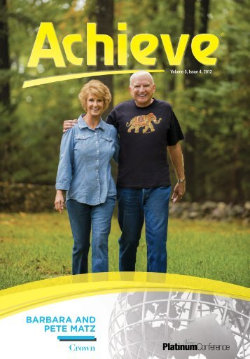 BARBARA AND PETE MATZ Crown - Amway Achieve Magazine