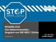 ROADBLOCK Das Nettoreichweiten- Angebot von DIE WELT Online