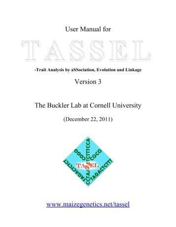 Tassel User's Guide - MaizeGenetics.net