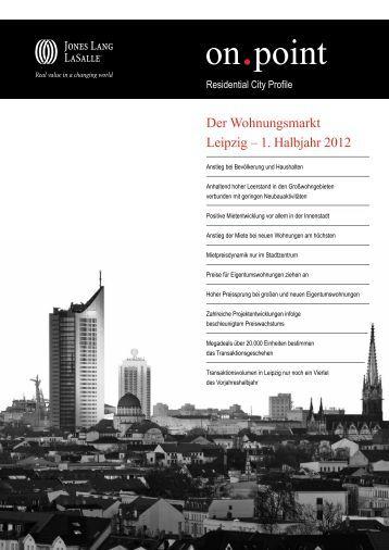 Der Wohnungsmarkt Leipzig – 1. Halbjahr 2012 - Jones Lang LaSalle