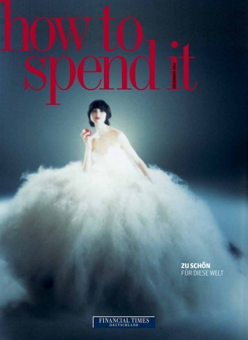 how to spend it 8 - Financial Times Deutschland