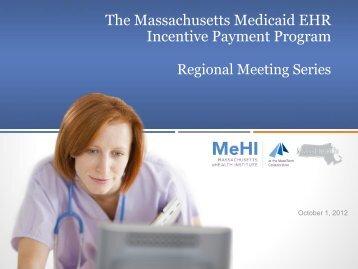 Massachusetts Mediciad EHR Incentive Payment Program Regional ...
