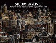 Studio Skyline: - Columbia University Graduate School of ...