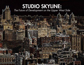 Studio Skyline: - Columbia University Graduate School of ...