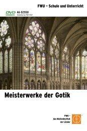 Meisterwerke der Gotik - FWU