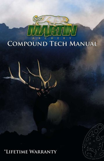 COMPOUNd TEch MANUAl - Martin Archery