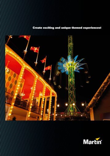 Create exciting and unique themed experiences! - Martin