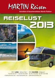 Reiselust 2013 - MARTIN | Reisebüro und Busunternehmen