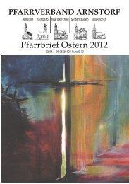 Pfarrbrief Ostern 2012 - Pfarrverband Arnstorf