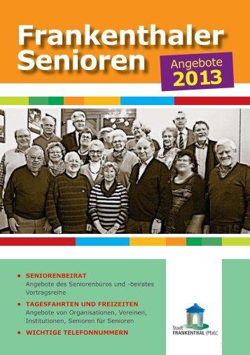 Seniorenbroschüre 2013 - Stadt Frankenthal