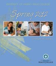 Spring 2012 - University of Hawai'i Maui College - University of Hawaii