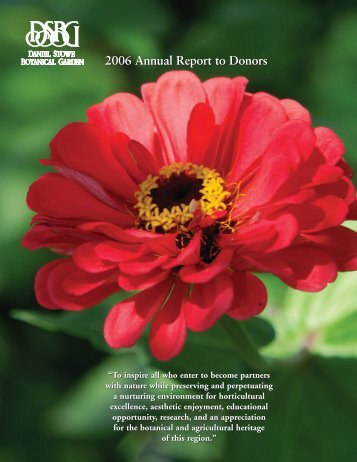 2006 Annual Report to Donors - Daniel Stowe Botanical Garden