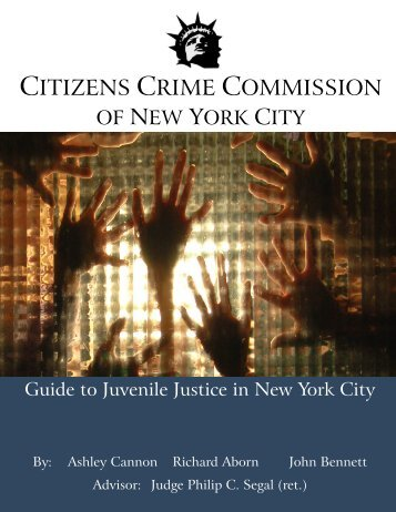 Guide to Juvenile Justice PDF - Citizens Crime Commission