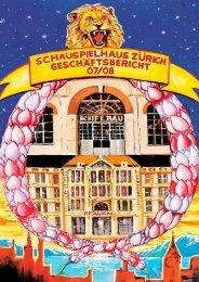 Geschäftsbericht 2007/08 - Schauspielhaus Zürich