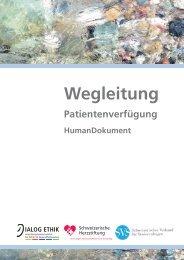 Wegleitung Patientenverfügung HumanDokument - Dialog Ethik