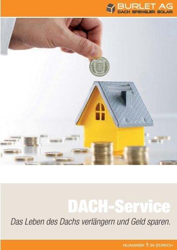 Eine Investition in den Unterhalt des Dachs zahlt sich ... - Burlet AG