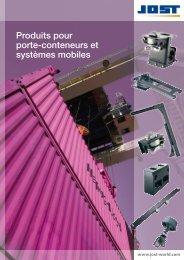 Produits pour porte-conteneurs et systèmes ... - Jost-Werke GmbH