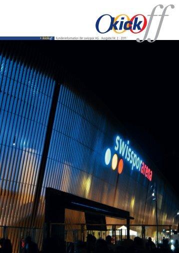 • kickoff Kundeninformation der swisspor AG · Ausgabe Nr. 2 · 2011