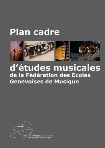 PLAN CADRE D'ÉTUDES MUSICALES DE LA FEGM