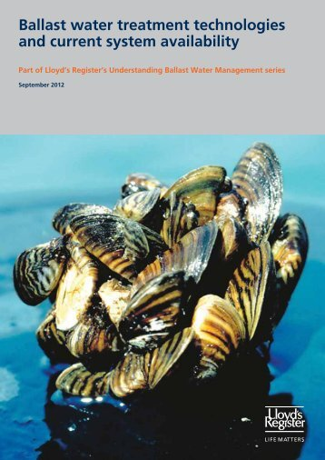 Ballast water treatment technologies and current ... - Lloyd's Register