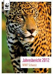 Jahresbericht 2012 - WWF Schweiz